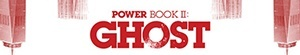 Power Book II: Ghost- Seriesaddict